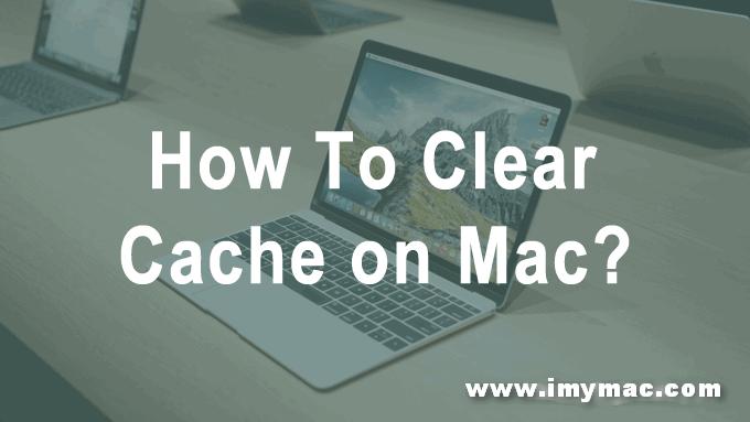 如何在Mac上清除緩存
